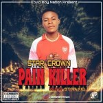 MUSIC: Star Crown – Pain Killer