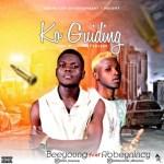 MUSIC: Beeyoung Ft. Abbeynincy - Ko Guiding (Prod. Fynest Roland)
