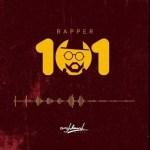 MUSIC: M.anifest – Rapper 101