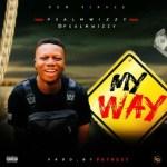 MUSIC: PsalmWizzy - My Way (Prod. By Phynest)