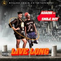 MUSIC: Adaobi Ft. Smileboy - Live Long