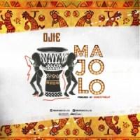 MUSIC: Ojie – Majolo (Prod. UchezzyBeat) | @sureboiojie