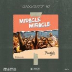 MUSIC: Danny S – Miracle Miracle (Freestyle)