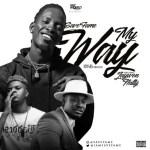MUSIC: Save Fame Ft. Jaywon & Natty - My Way (Prod. Phynest Beat)