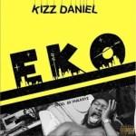 MUSIC: Kizz Daniel – Eko