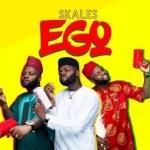 MUSIC: Skales – Ego