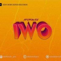 MUSIC: Adebowale - Iwo | @iamadebowale1