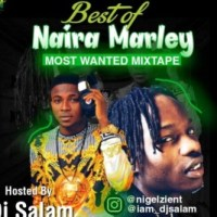 DJ MIX: DJ Salam - Best Of Naira Marley Mix