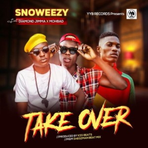 MUSIC: Snoweezy Ft. Diamond Jimma & Mohbad - Take Over