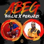 AUDIO + VIDEO: Billi - Abeg Abeg Ft. Peruzzi