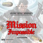 MUSIC: Biyilekki Ft. Deefour & Anthonymous – Mission Impossible