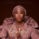 EP: Lisa George - Grateful + Girls Abre (EP)