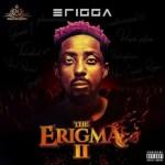 MUSIC: Erigga Ft. Vector & Graham D – Oyo
