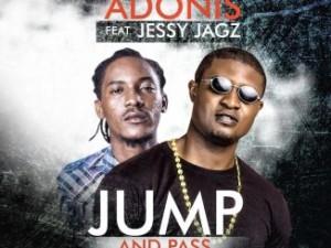 AUDIO + VIDEO: Adonis Ft. Jesse Jagz - Jump And Pass