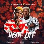MUSIC: Timilehin Ft. Mohbad - Inside Life