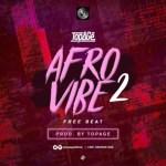 FREEBEAT: TopAge – Free Afro Vibe 2 (Prod. TopAge)