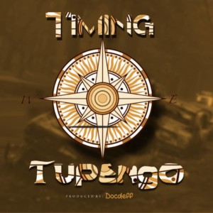 MUSIC: Tupengo -Timing