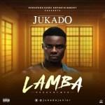 MUSIC: Jukado – Lamba