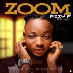 MUSIC: Fizzy F - Zoom (Prod. Shocker Beat)