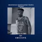 Aw3some – Waiting
