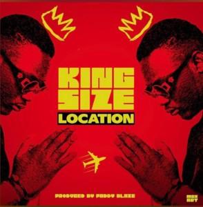 MUSIC: KingSize - Location (Prod. Phaddyblaze)