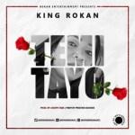 King Rokan – Temitayo