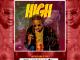 Audio + Video: DJ G Money – High (Prod. By BabeOnTheBeat) | @iamdjgmoney