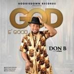 Don B - God E Good