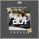 Dotman - Enu Gbe Instrumental / #OwoEpo Challenge