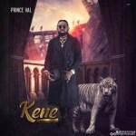 AUDIO + VIDEO: Prince Val - Kene