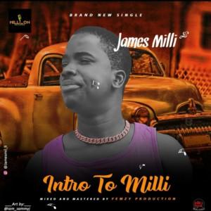 James Milli - Intro To Milli