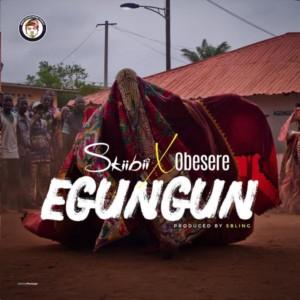 Skiibii Ft. Obesere – Egungun
