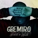 Bankulli & WurLd – Gbemiro