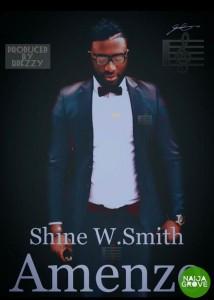 Shine W Smith – Amenze