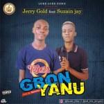 Jerry Gold Ft. Suzain Jay – Gbonyanu