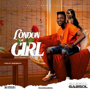 Gabsol - London Girl (Prod @sidexbeats) | @iamgabsol