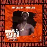 Mr Gbafun Ft. Kapo Lion – Original Yahoo