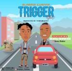 Slarmzi Turnna Ft. Bomy Shakes – Trigger (Gbes)