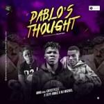 MNG Ft. Crystylez, Seyi Vibez, Dj Wizkel - Pablo's Thought