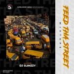 SureLoaded Ft. DJ Slimzzy - Feed Tha Street Mixtape