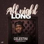 Celestini - All Night Long