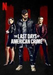 MOVIE: The Last Days of American Crime (2020)