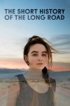 MOVIE: The Short History of the Long Road (2019)