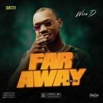 EP: Wise D - Far Away