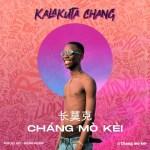 Chang Mo Kei - Kalakuta Chang