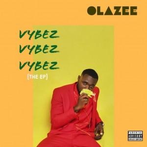 Olazee - Vybez (The EP)