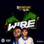 Dj Constant Ft. Ballo – Wire