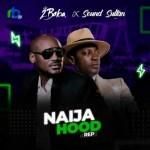 2Baba Ft. Sound Sultan – Naija Hood Rap