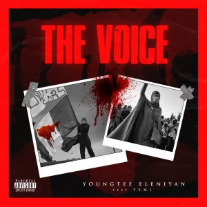 Youngtee Eleniyan Ft. TEMI - The Voice