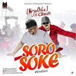 NeyoOsha X Cbash – Soro Soke #Endsars